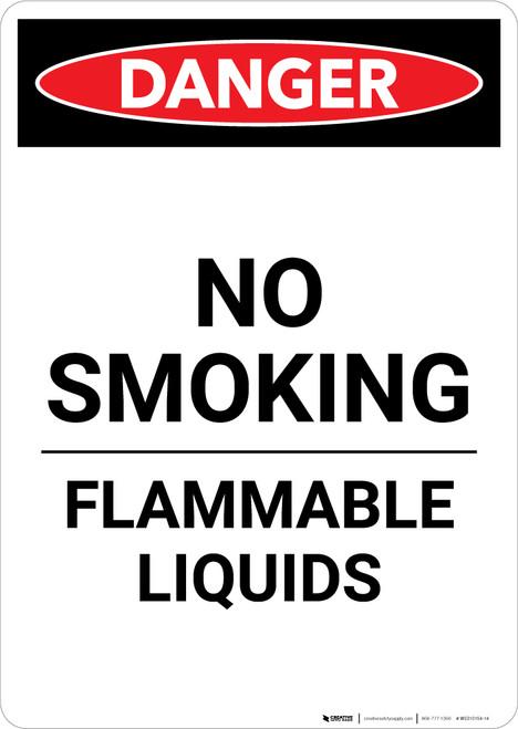Flammable Liquids No Smoking - Portrait Wall Sign