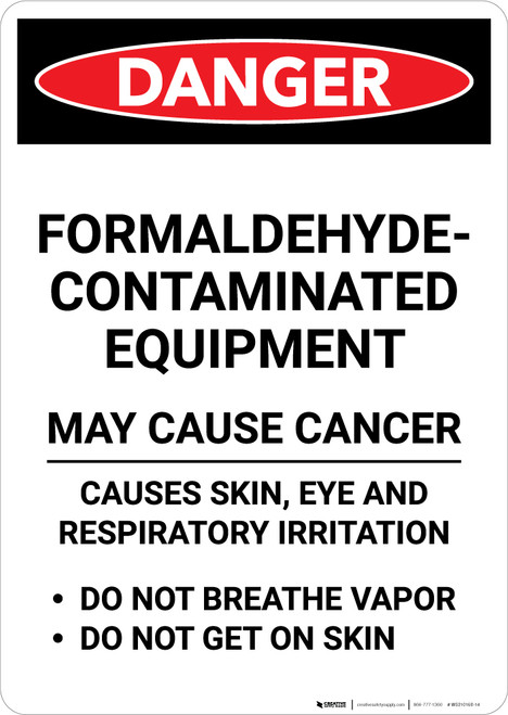 Formaldehyde Contaminated Equipment - Portrait Wall Sign