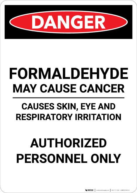 Formaldehyde May Cause Cancer - Portrait Wall Sign