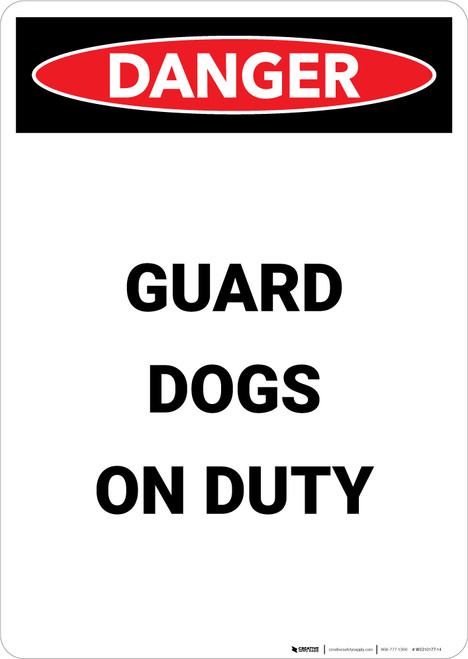 Guard Dogs On Duty - Portrait Wall Sign