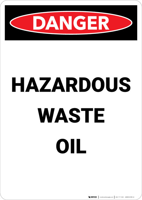 Hazardous Waste Oil - Portrait Wall Sign