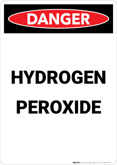Hydrogen Peroxide - Portrait Wall Sign