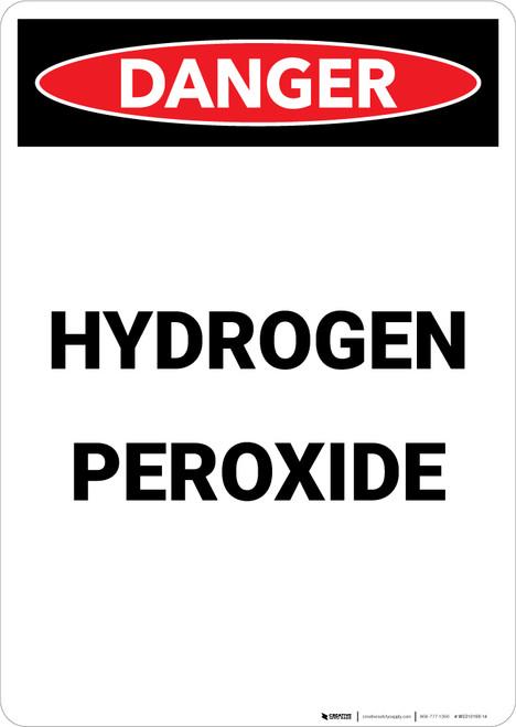 Hydrogen Peroxide - Portrait Wall Sign