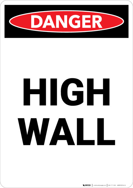 High Wall - Portrait Wall Sign