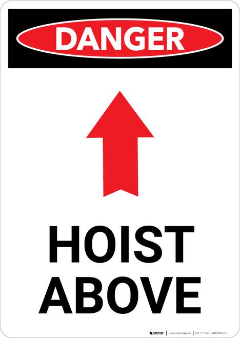 Hoist Above Sign With Arrow - Portrait Wall Sign