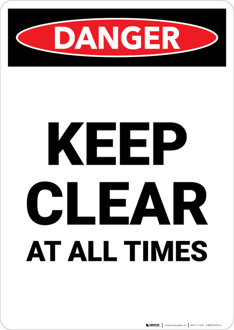 Keep Clear At All Times - Portrait Wall Sign