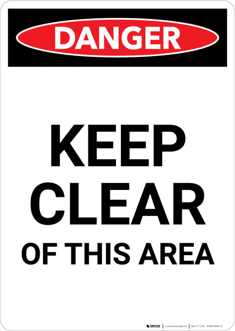 Keep Clear Of This Area - Portrait Wall Sign