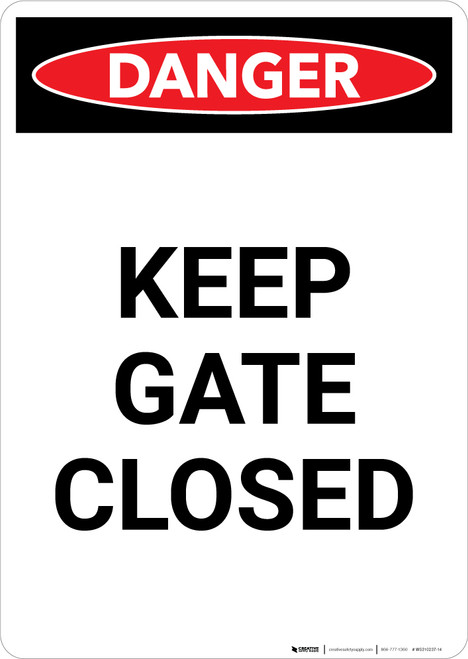 Keep Gate Closed - Portrait Wall Sign