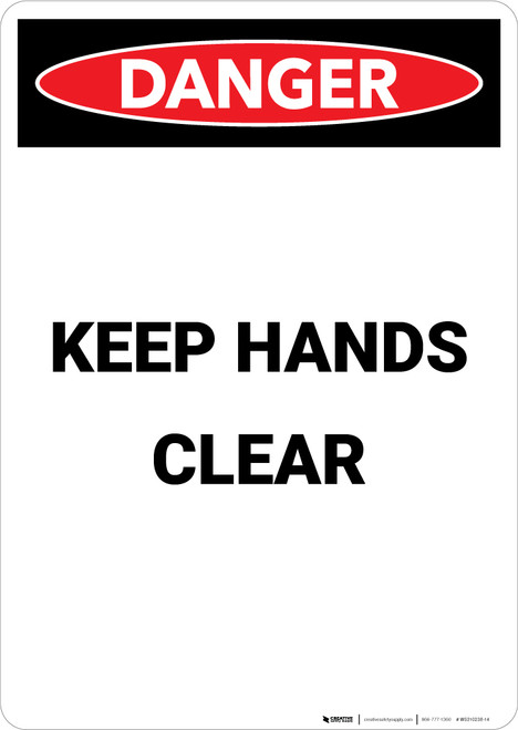 Keep Hands Clear - Portrait Wall Sign