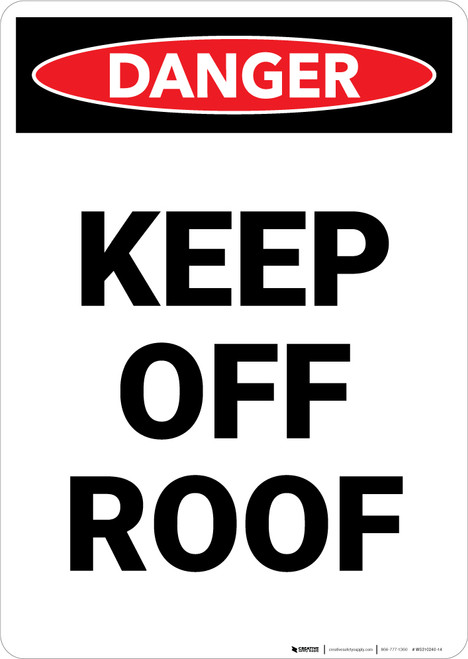 Keep off Roof - Portrait Wall Sign