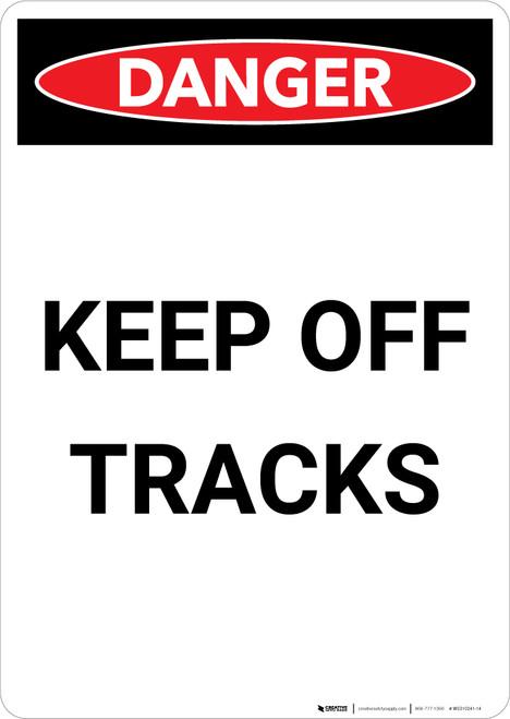 Keep Off Tracks - Portrait Wall Sign