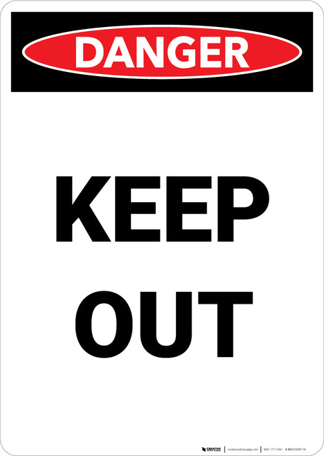 Keep Out - Portrait Wall Sign