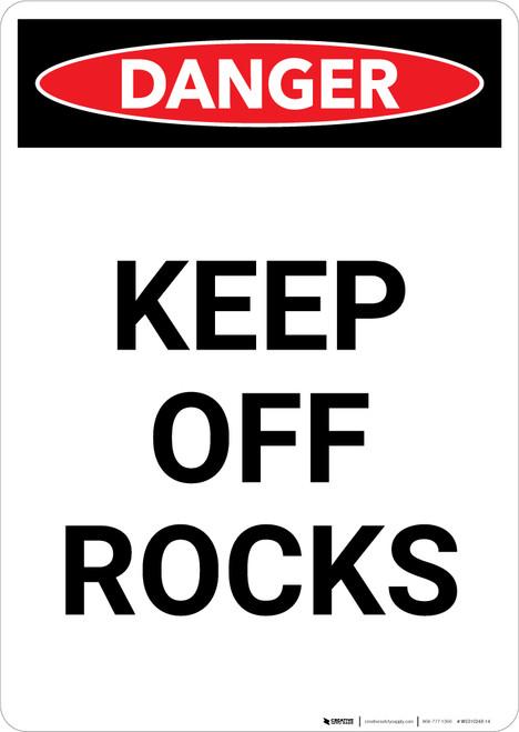 Keep Off Rocks - Portrait Wall Sign