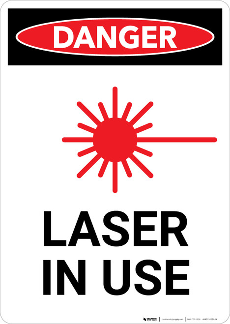 Laser In Use with Icon - Portrait Wall Sign