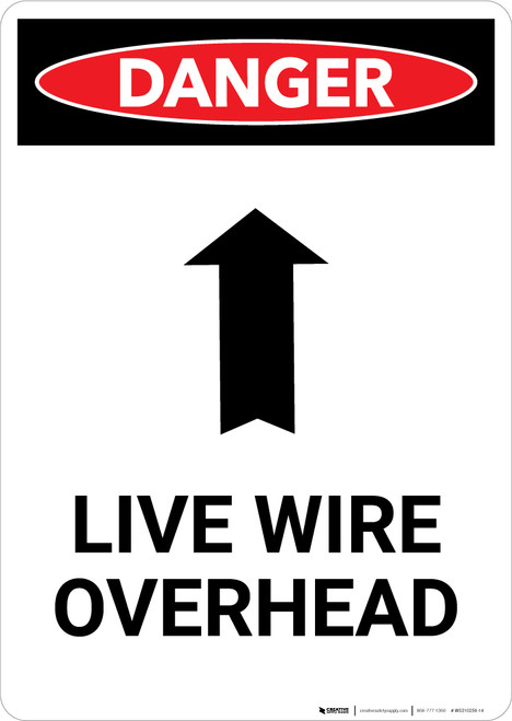 Live Wire Overhead with Arrow - Portrait Wall Sign