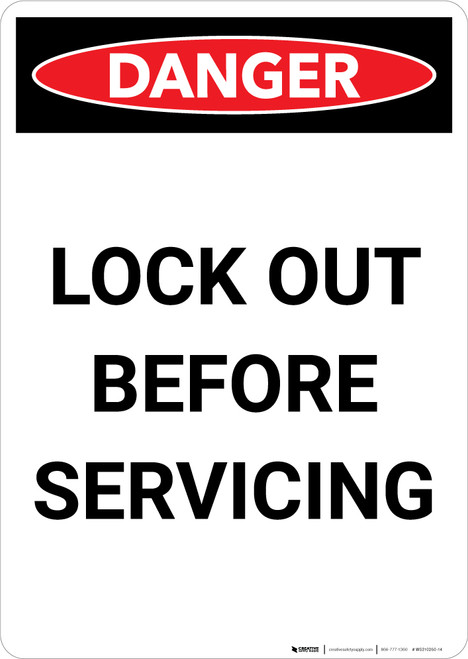 Lock Out Before Servicing - Portrait Wall Sign