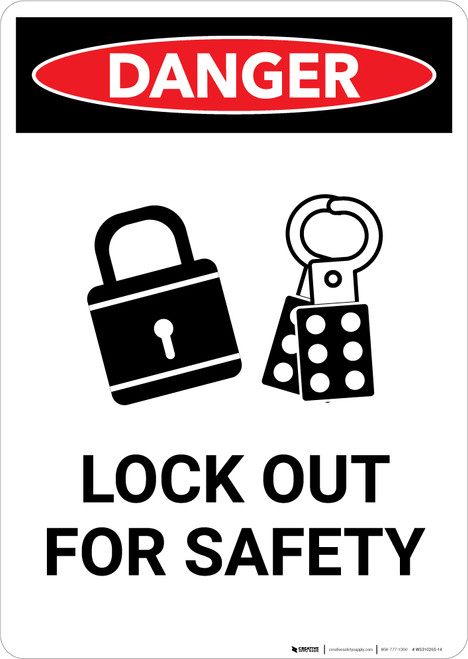 Lock Out Tag Out Must Be Performed - Portrait Wall Sign