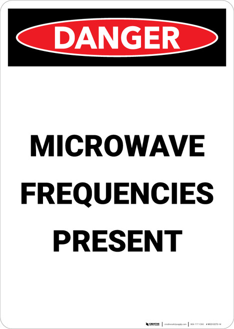 Microwave Frequencies Present - Portrait Wall Sign
