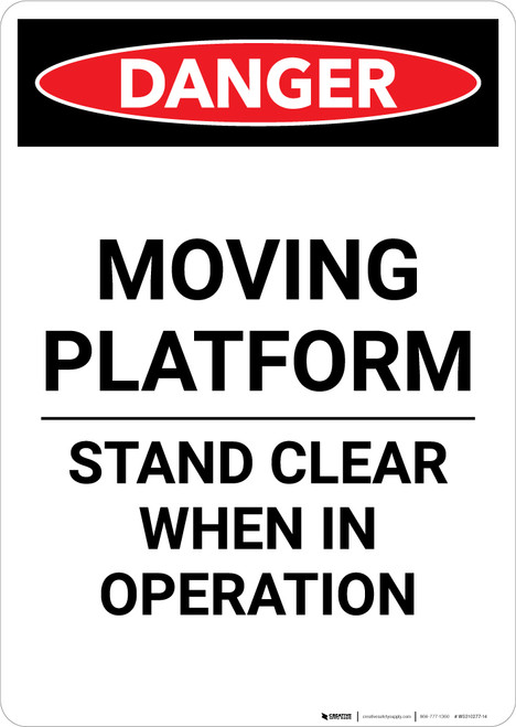 Moving Platform Stand Clear - Portrait Wall Sign