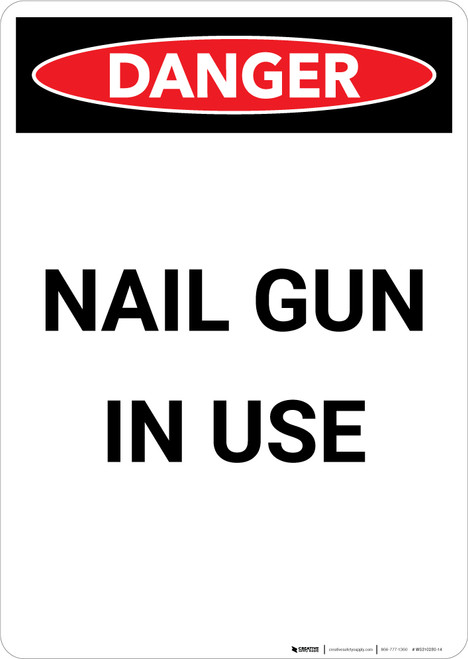 Nail Gun in Use - Portrait Wall Sign