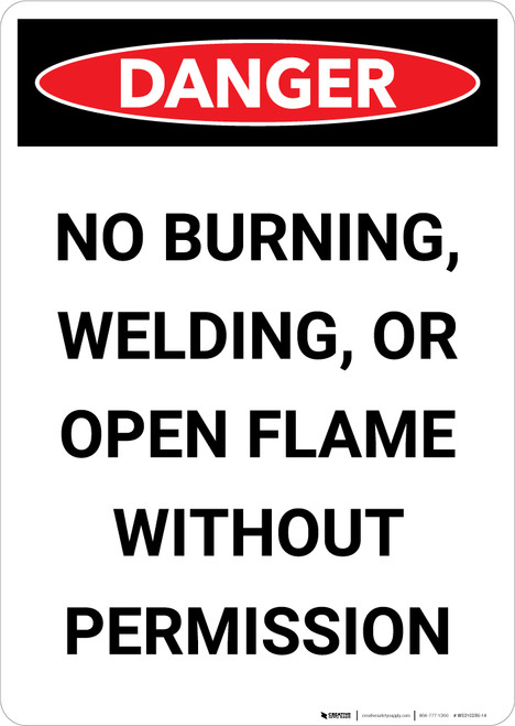 No Burning Welding Or Open Flame - Portrait Wall Sign