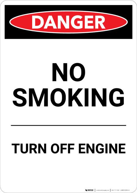 No Smoking Turn Off Engine - Portrait Wall Sign