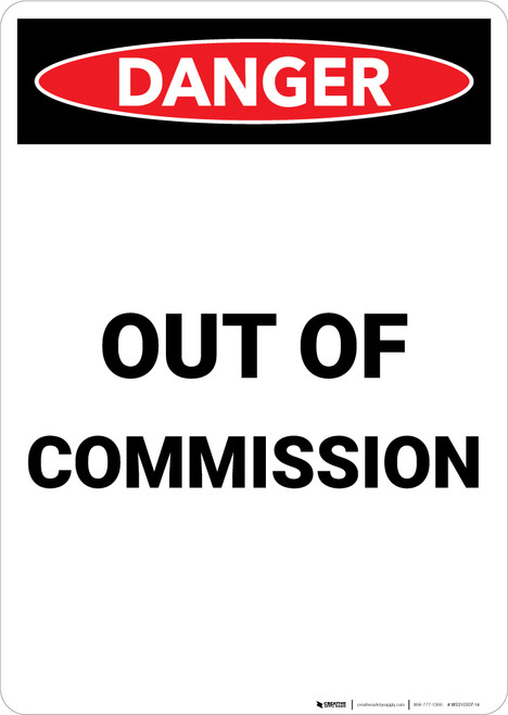 Out Of Commission - Portrait Wall Sign