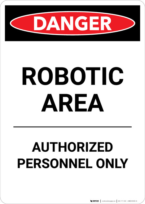 Robotic Area Authorized Personnel Only - Portrait Wall Sign