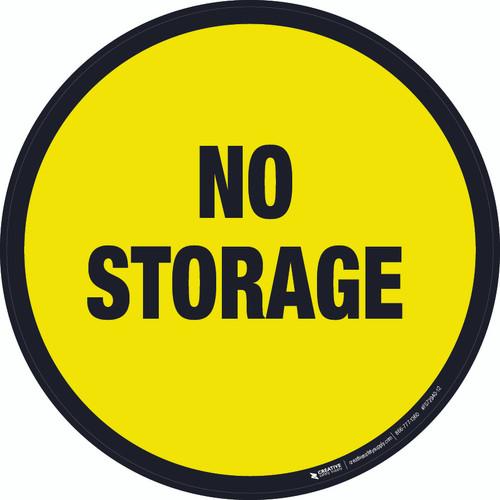 No Storage -  Floor Sign