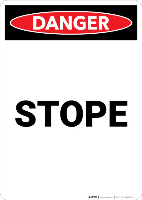 Stope - Portrait Wall Sign