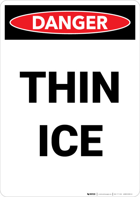 Thin Ice - Portrait Wall Sign