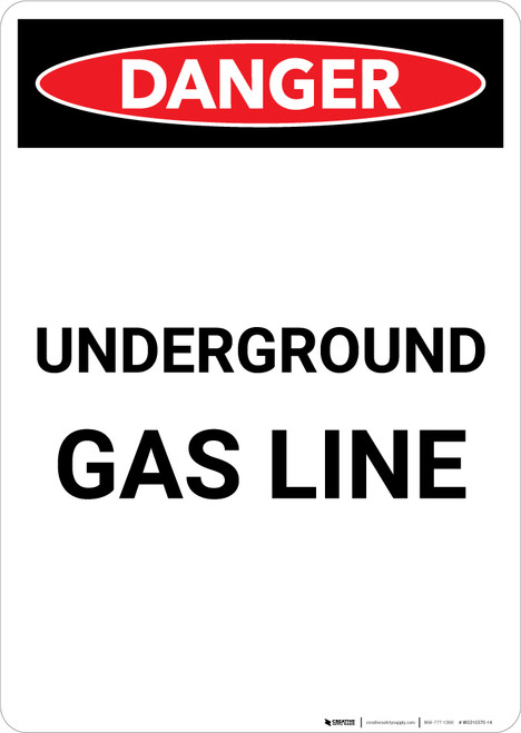 Underground Gas Line - Portrait Wall Sign