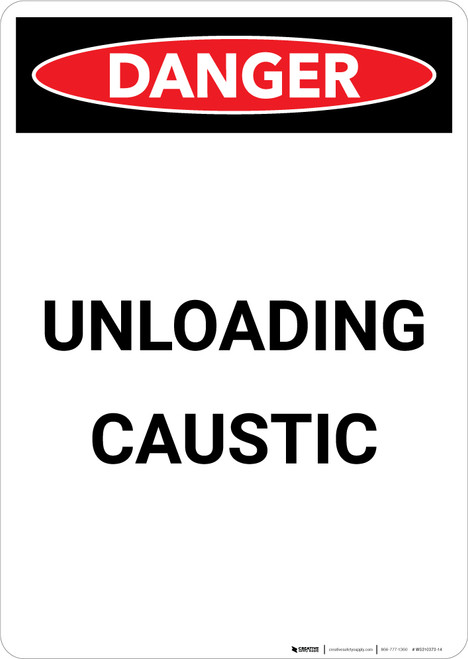 Unloading Caustic - Portrait Wall Sign