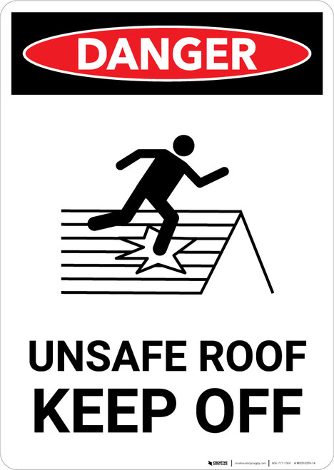 Unsafe Roof Keep Off with Icon - Portrait Wall Sign