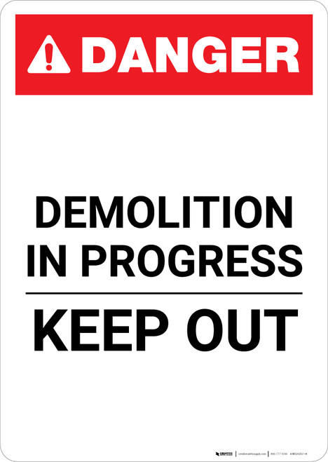 Demolition in Progress Keep Out ANSI - Portrait Wall Sign