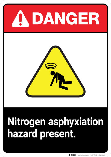 Nitrogen Asphyxiation Hazard Present ANSI - Portrait Wall Sign
