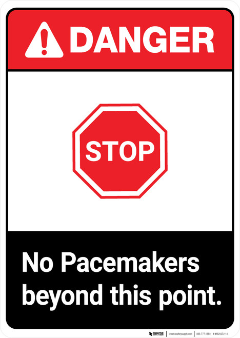No Pacemakers Beyond This Point ANSI - Portrait Wall Sign