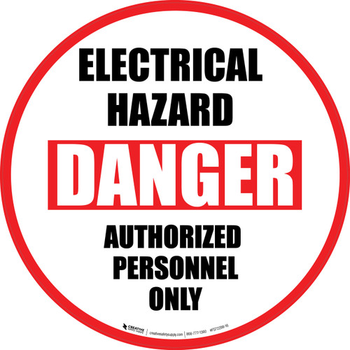 Electrical Hazard (Danger) Authorized Personnel Only - Floor Sign