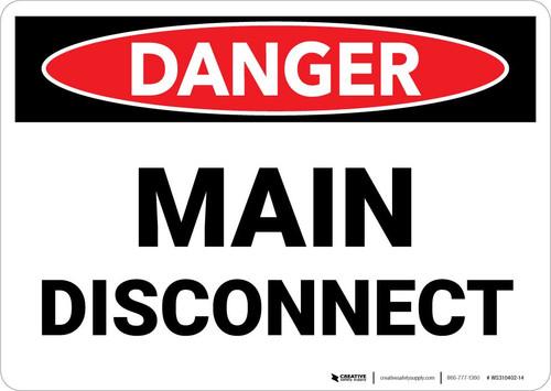 Danger: Main Disconnect Landscape