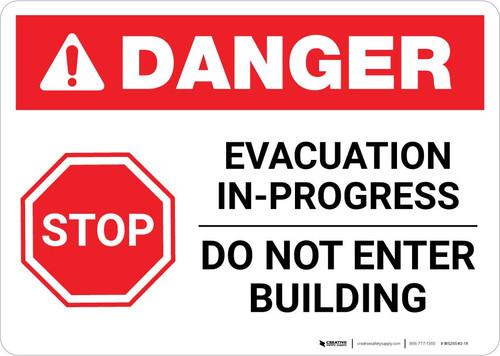 Danger: Evacuation In-Progress - Do Not Enter - Do Not Enter Building Landscape