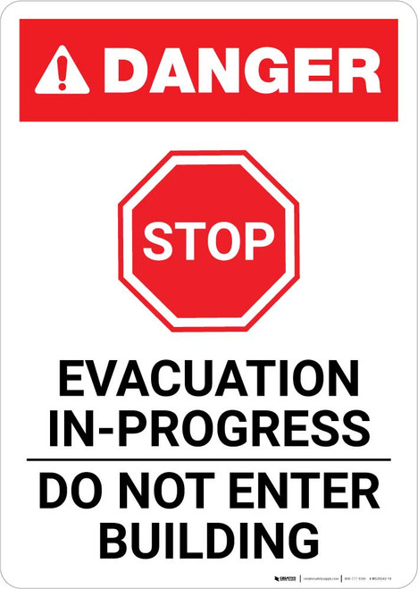 Danger: Evacuation In-Progress - Do Not Enter - Do Not Enter Building Portrait