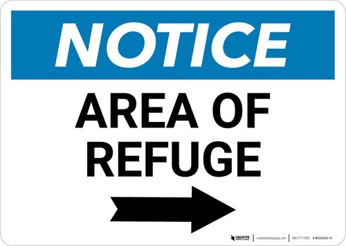 Notice: Area of Refuge with Right Arrow Landscape
