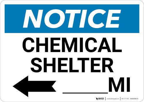 Notice: Chemical Shelter Mile with Left Arrow Landscape