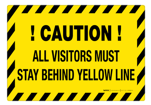 Visitors Must Stay Behind Yellow Line ' Floor Sign