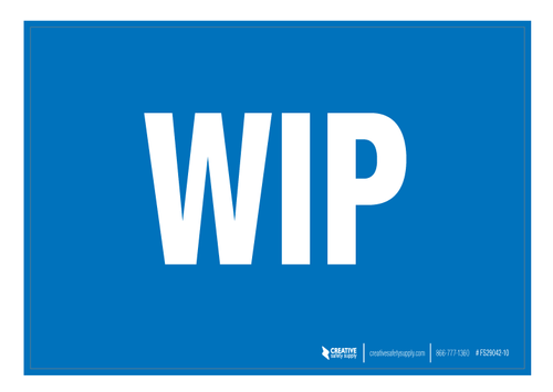WIP (Work in Progress) ' Floor Sign