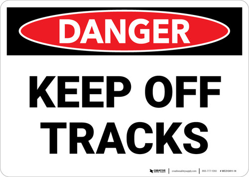 Danger: Keep Off Tracks Landscape - Wall Sign