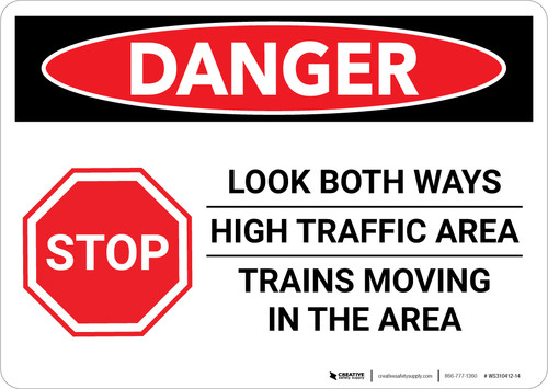 Danger: Look Both Ways/High Traffic Area - Trains Moving in The Area Landscape - Wall Sign