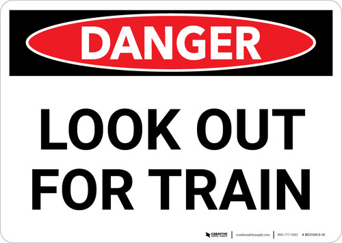 Danger: Look Out For Train Landscape - Wall Sign