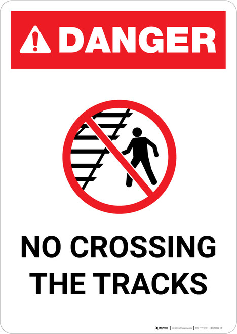 Danger: No Crossing The Tracks ANSI Portrait - Wall Sign
