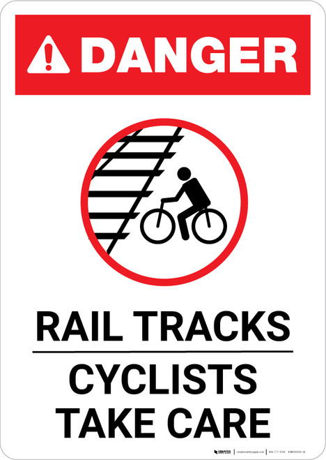Danger: Rail Tracks - Cyclists Take Care ANSI Portrait - Wall Sign
